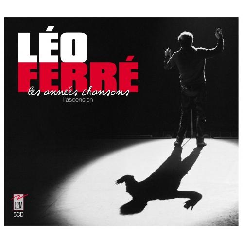 Léo FERRÉ / LES ANNÉES CHANSONS