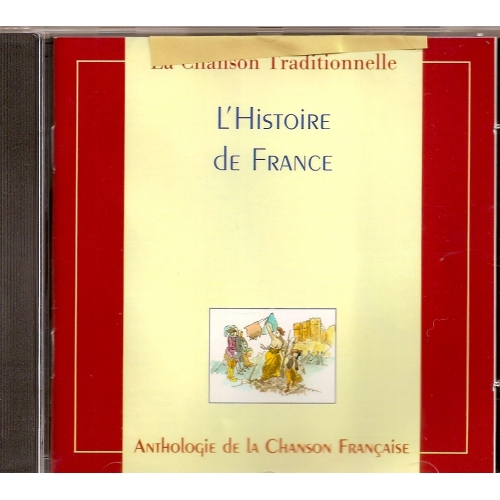 L'HISTOIRE DE FRANCE / ANTHOLOGIE