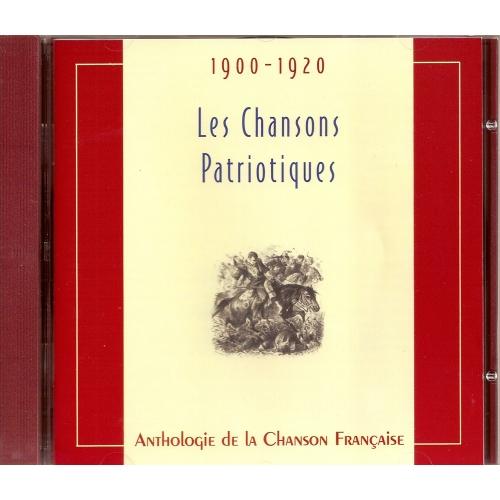 LES CHANSONS PATRIOTIQUES 1900-1920