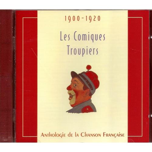 LES COMIQUES TROUPIERS 1900-1920