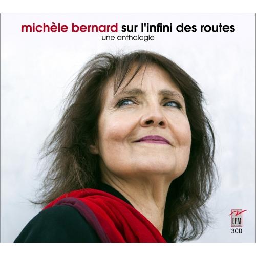 MICHÈLE BERNARD / SUR L'INFINI DES ROUTES