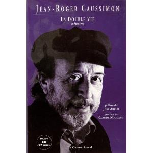 Jean-Roger CAUSSIMON / LA DOUBLE VIE