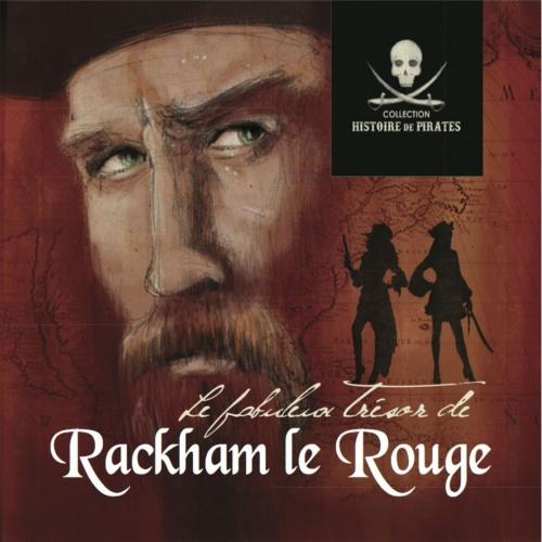RACKHAM LE ROUGE / LES FABULEUS TRÉSORS