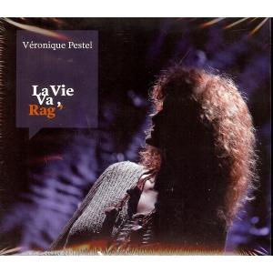 Véronique PESTEL / LA VIE VA, RAG'