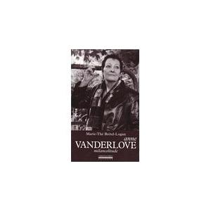 Anne VANDERLOVE / MÉLANCOLITUDE