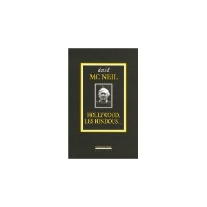 David Mac NEIL : HOLLYWOOD LES HINDOUX
