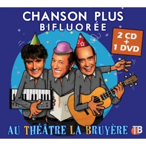 CHANSON PLUS BIFLUORÉE / AU THÉÂTRE LA BRUYÈRE
