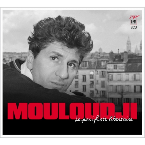 MOULOUDJI / LE PACIFISTE LIBERTAIRE