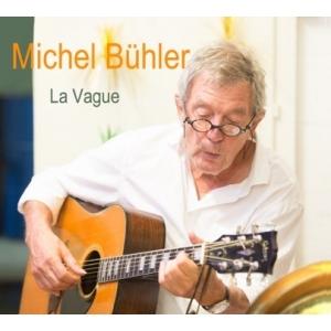 Michel BÜHLER / LA VAGUE