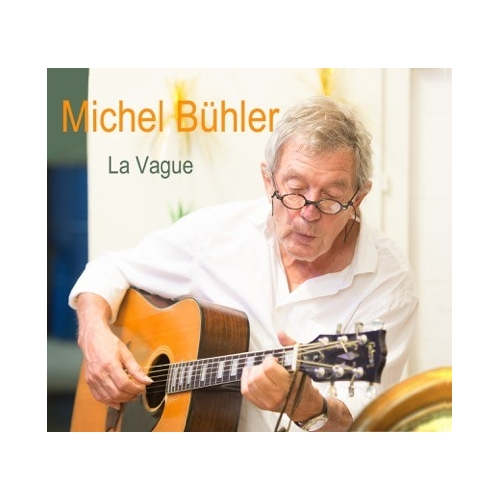 Michel BÜHLER / LA VAGUE