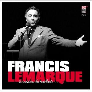Francis LEMARQUE / ÉCOUTEZ LA BALLADE