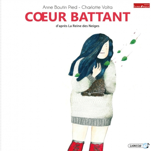 COEUR BATTANT / LA REINE DES NEIGES