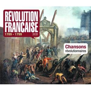 1789-1989 LA RÉVOLUTION / CHANSONS RÉVOLUTIONNAIRES