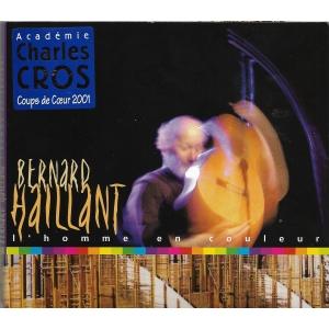 Bernard HAILLANT / L'HOMME EN COULEUR