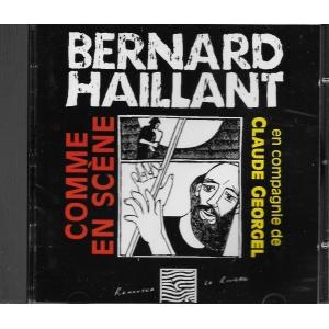 Bernard HAILLANT / COMME EN SCÈNE