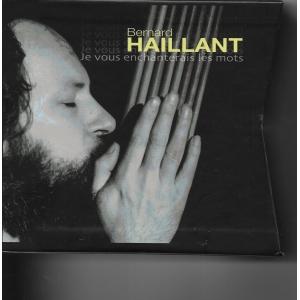 Bernard HAILLANT / INTÉGRALE 1972 - 1987
