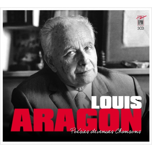 ARAGON / POÉSIES DEVENUES CHANSONS