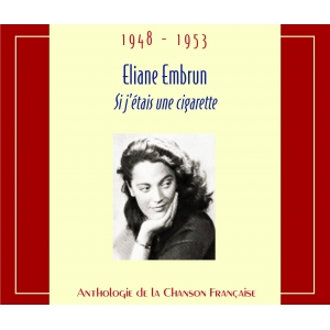 Éliane EMBRUN / SI J'ÉTAIS UNE CIGARETTE