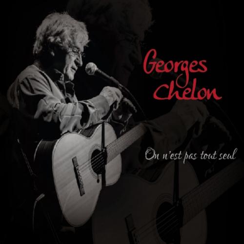 Georges CHELON / ON N'EST PAS TOUT SEUL