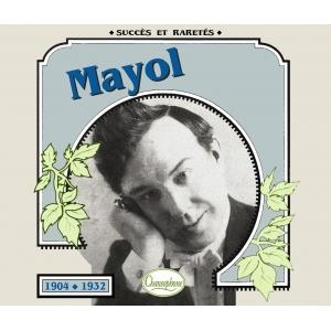 MAYOL / 1904- 1932