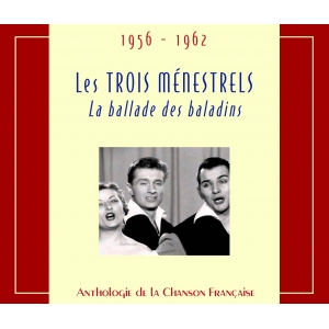LES TROIS MÉNESTRELS / LA BALLADE DES BALADINS