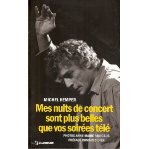 Michel KEMPER / MES NUITS SONT PLUS BELLES...