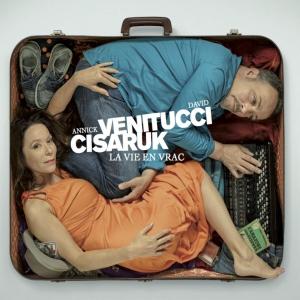 Annick CISARUK / LA VIE EN VRAC