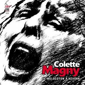 Colette MAGNY / DE MELOCOTON À KEVORK