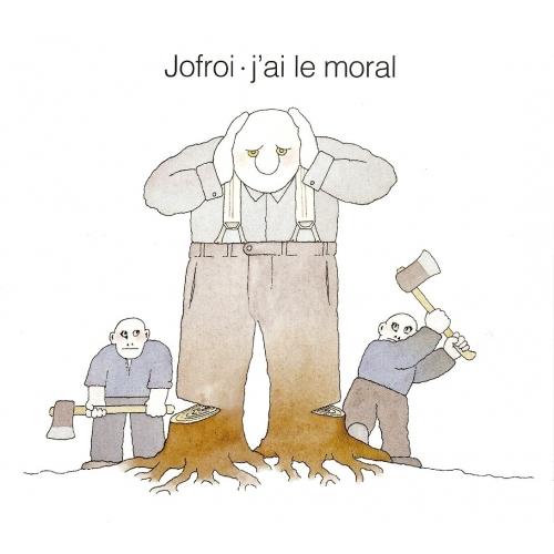 JOFROI / J'AI LE MORAL