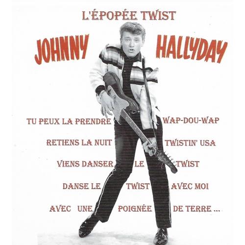 Johnny HALLYDAY / L'ÉPOPÉE DU TWIST