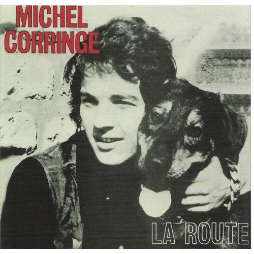 Michel CORRINGE / LA ROUTE