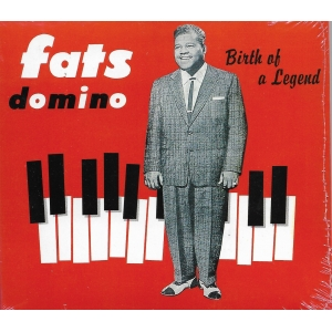 Fats DOMINO / BIRTH OF A LEGEND