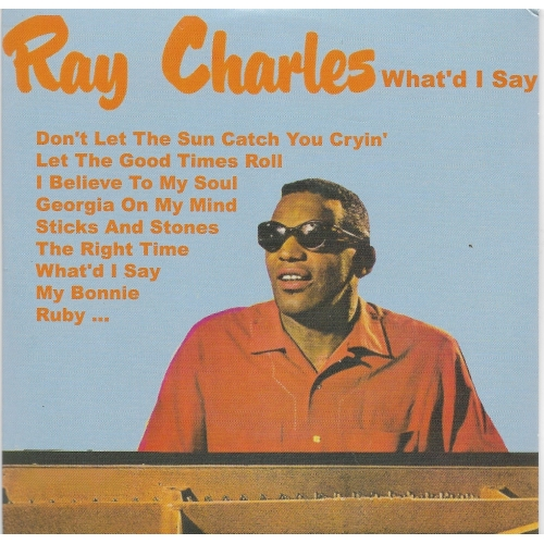 Ray CHARLES / WHAT'D I SAY