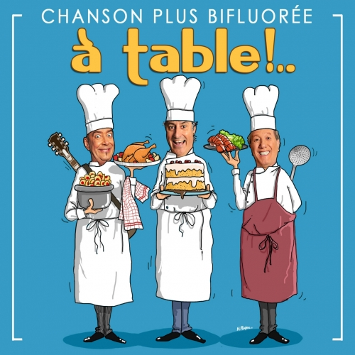 CHANSON PLUS BIFLUORÉE / À TABLE