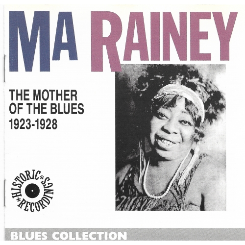 MA RAINEY / THE MOTHER OF THE BLUES