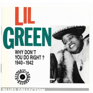Lil GREEN / WHY DON'T YOU DO RIGHT ?