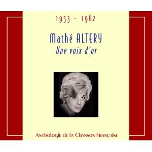 Mathé ALTERY / UNE VOIX D'OR