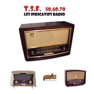 ANTHOLOGIE INDICATIFS RADIOs -TSF / 50-60-70 /