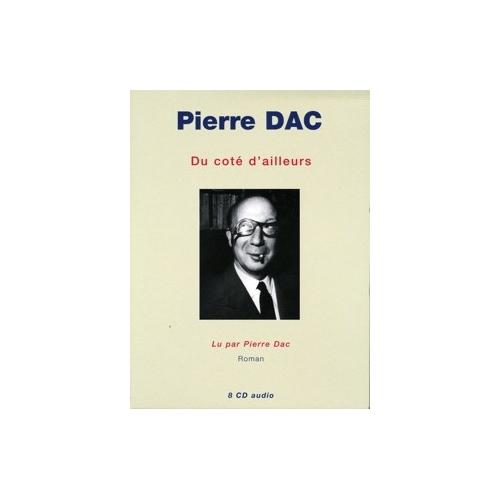 PIERRE DAC / DU CÔTÉ D'AILLEURS