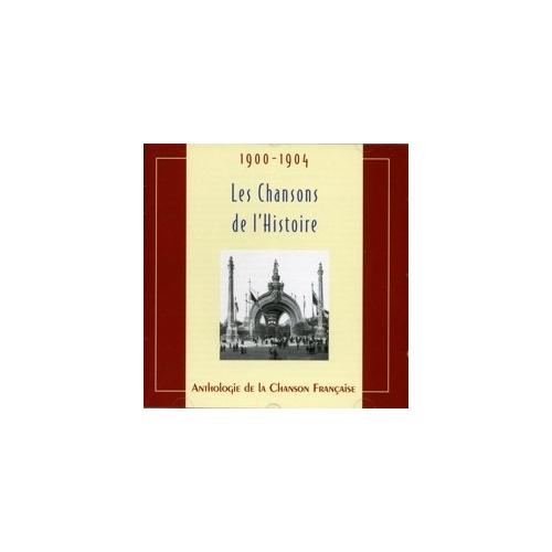 1900-1904 LES CHANSONS DE L'HISTOIRE