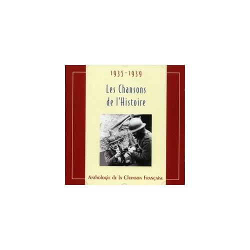 1935-1939 LES CHANSONS DE L'HISTOIRE