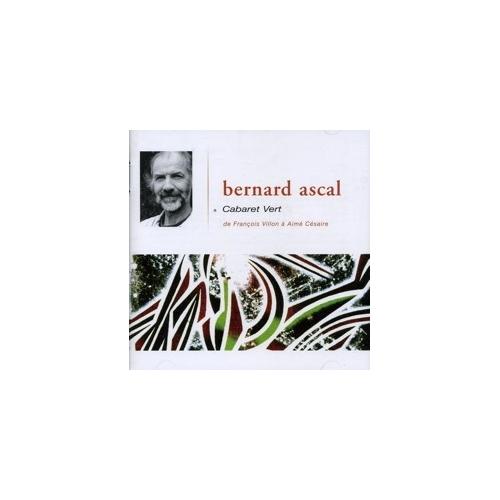 Bernard ASCAL  Cabaret vert