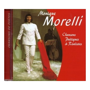 MONIQUE MORELLI / CHANSONS POÉTIQUES ET RÉALISTES