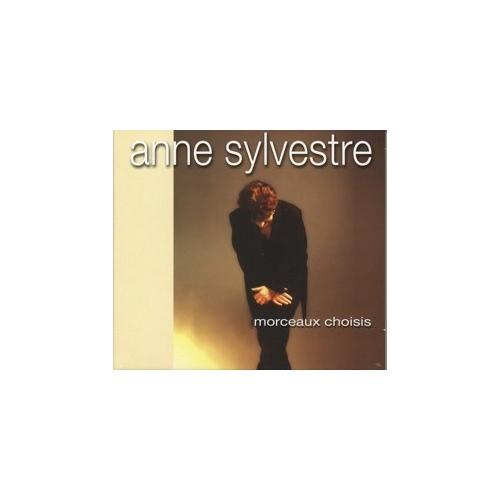 Anne SYLVESTRE Morceaux choisis