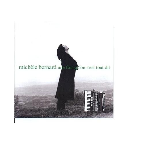 Michèle BERNARD / UNE FOIS QU'ON S'EST...