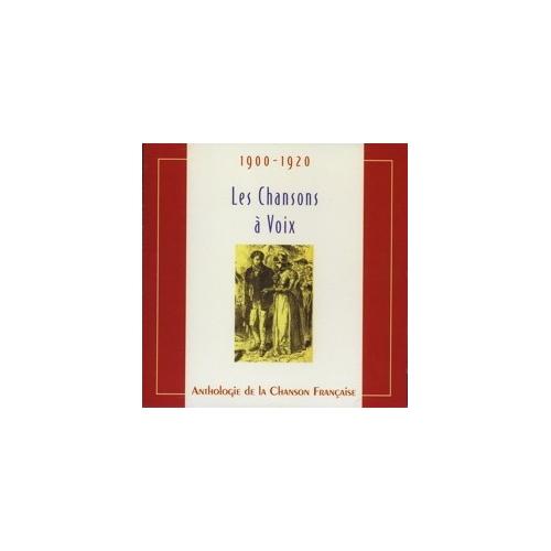 LES CHANSONS A VOIX 1900-1920