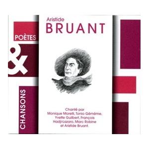 Aristide BRUANT Poètes & Chansons