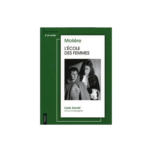 MOLIÈRE / L'ÉCOLE DES FEMMES
