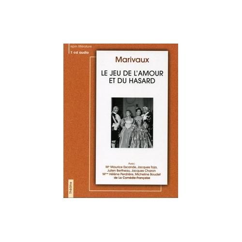 MARIVAUX / LE JEU DE L'AMOUR ET DU HASARD