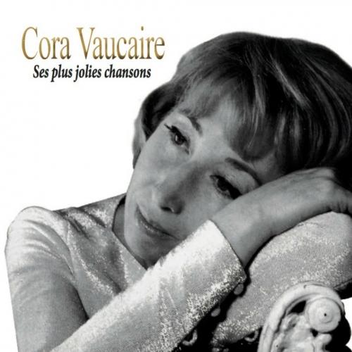 Cora VAUCAIRE / SES PLUS JOLIES CHANSONS